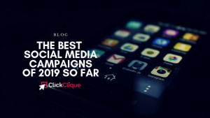 The Best Social Media Campaigns of 2019 So Far